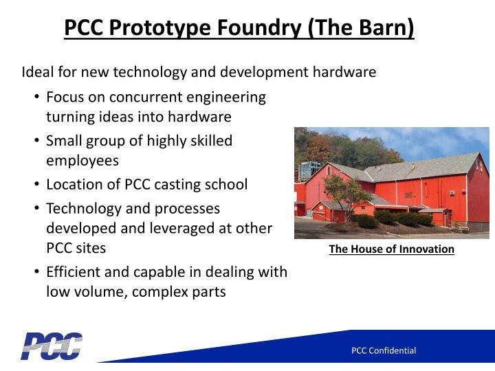 PCC Prototype Foundry (The Barn)