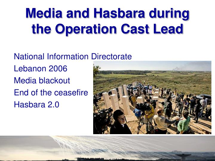Media and Hasbara during the Operation Cast Lead