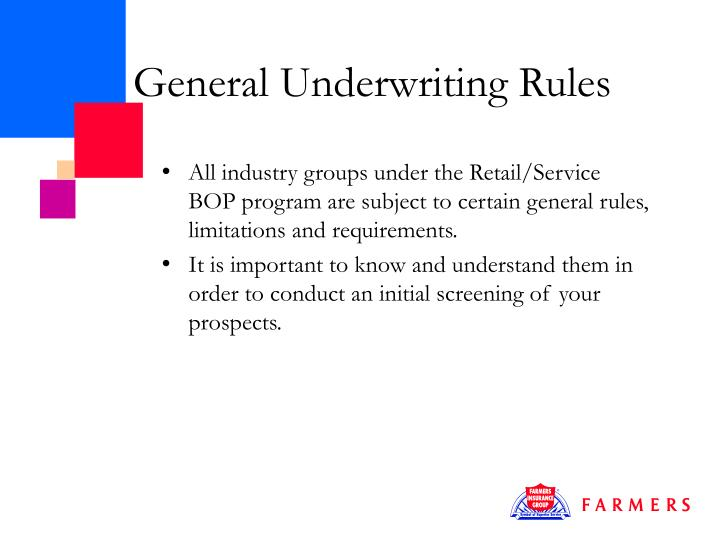General Underwriting Rules