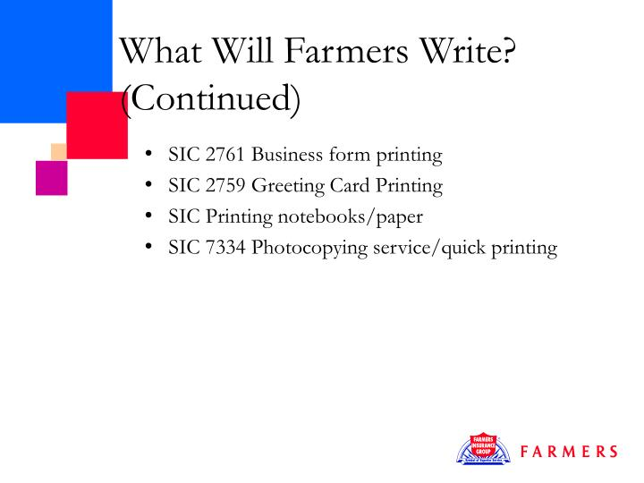 What Will Farmers Write? (Continued)