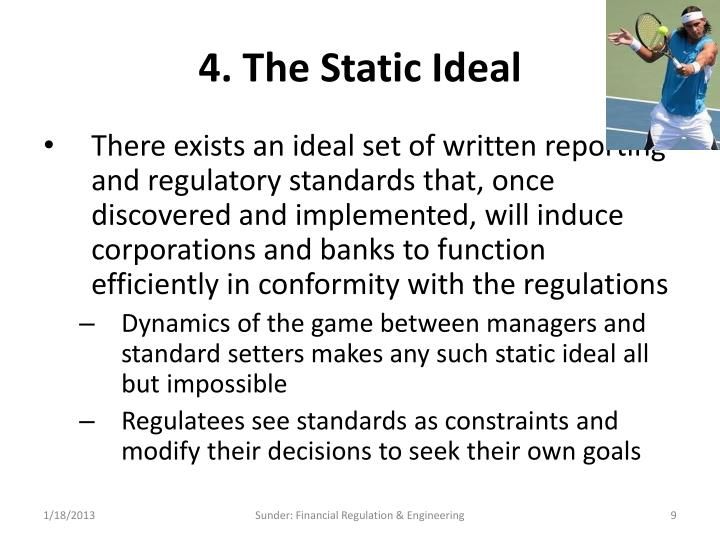 4. The Static Ideal