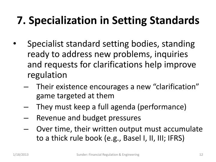 7. Specialization in Setting Standards