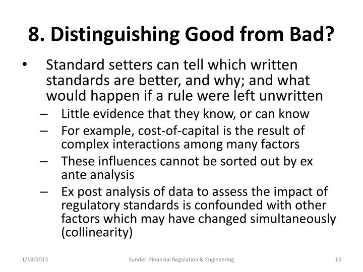 8. Distinguishing Good from Bad?