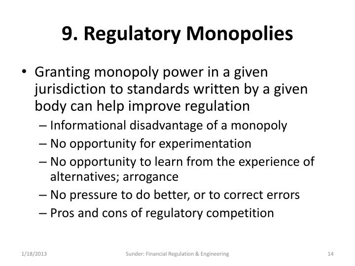 9. Regulatory Monopolies