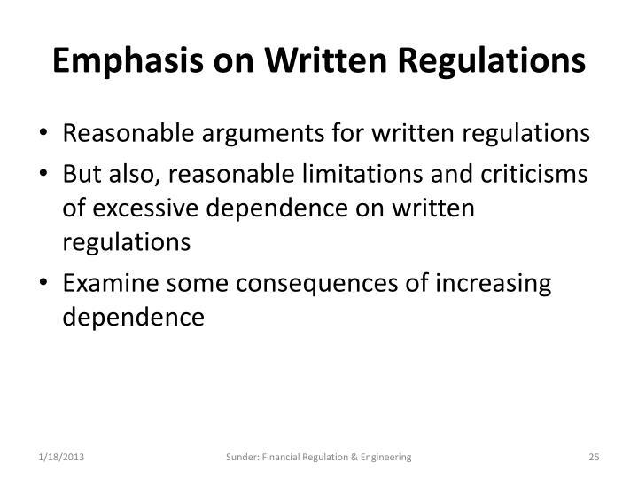 Emphasis on Written Regulations