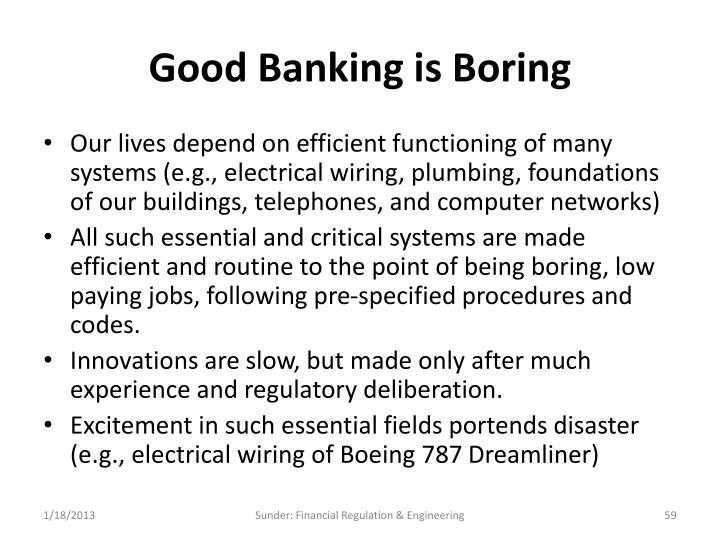 Good Banking is Boring