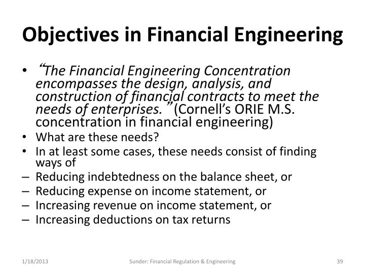 Objectives in Financial Engineering