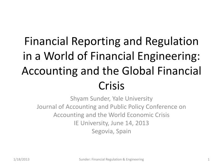 Financial Reporting and Regulation in