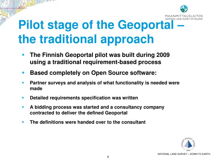 Pilot stage of the Geoportal – the traditional approach