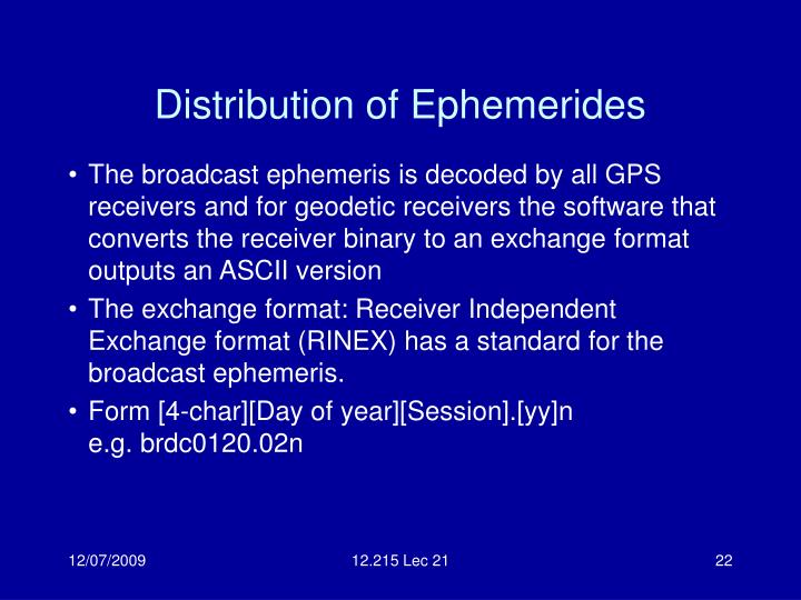 Distribution of Ephemerides