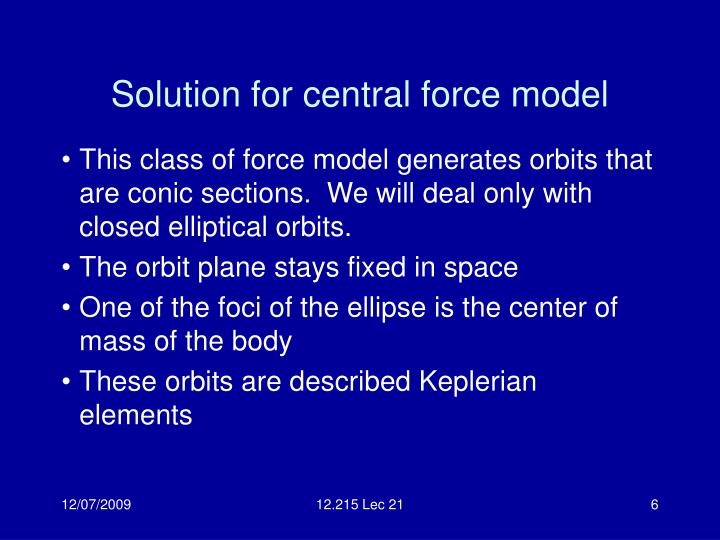 Solution for central force model