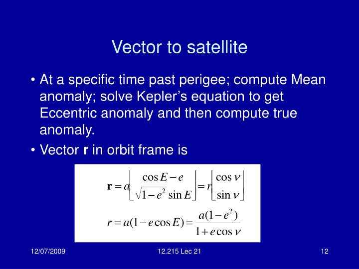 Vector to satellite