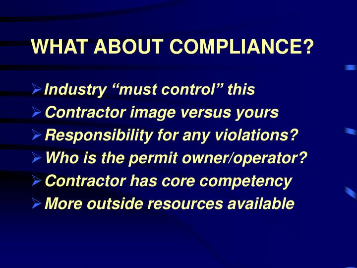 WHAT ABOUT COMPLIANCE?