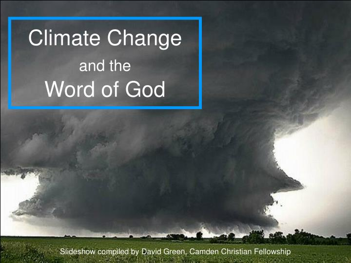 Climate change and the word of god