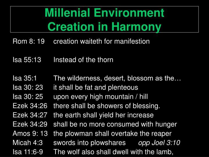 Millenial Environment