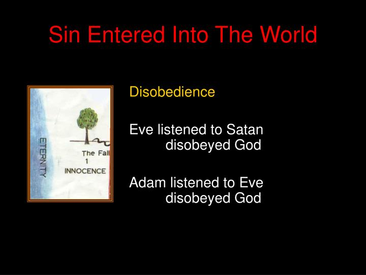Sin Entered Into The World