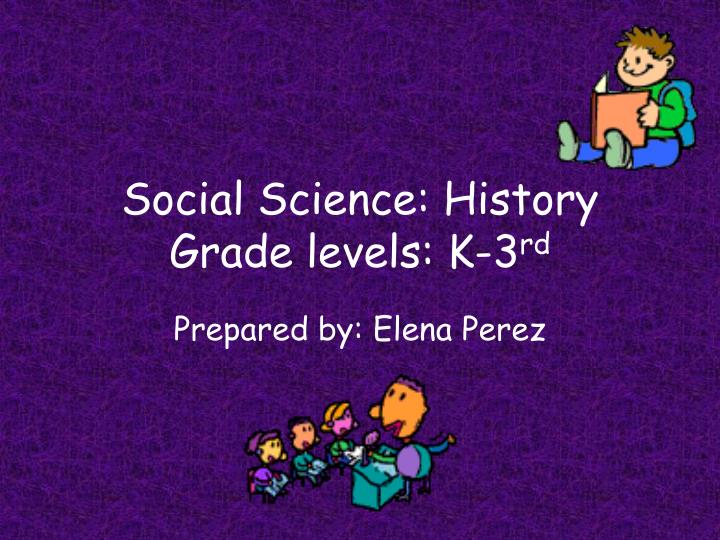 social science history grade levels k 3 rd