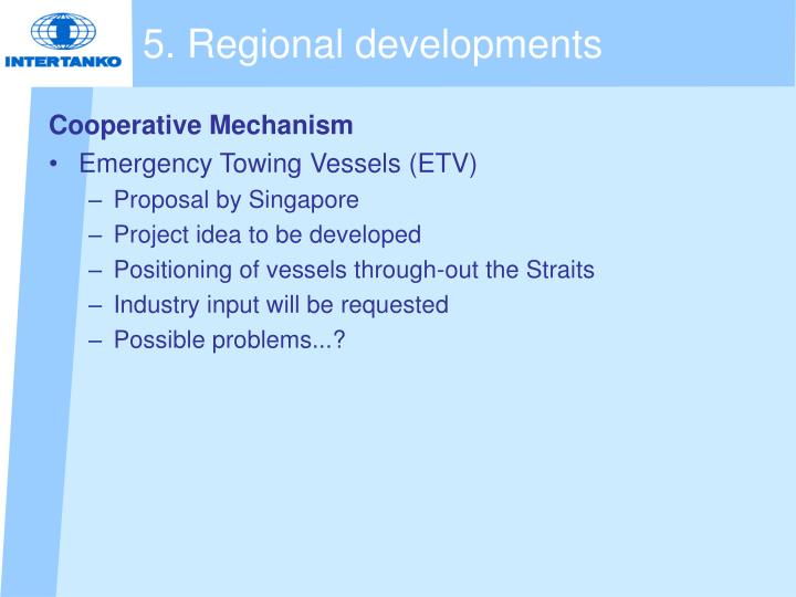 5. Regional developments