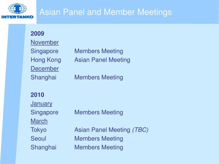 Asian panel and member meetings