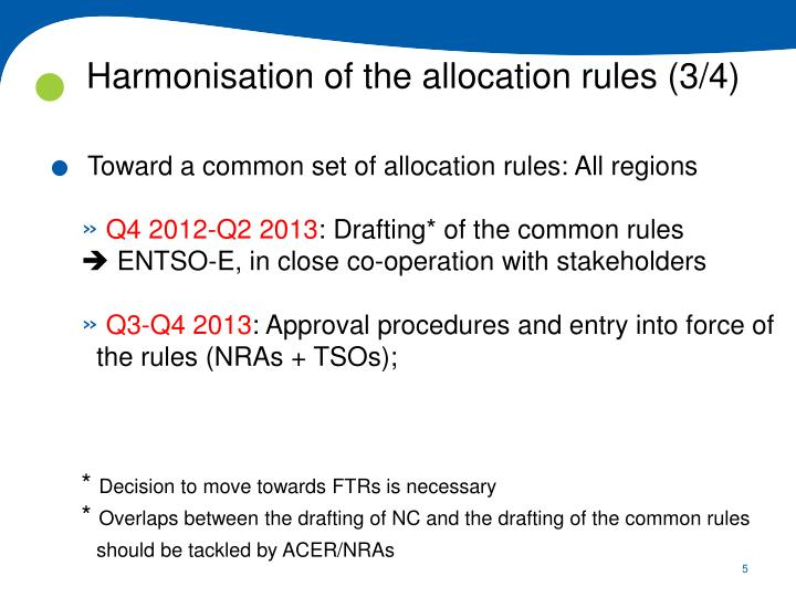 Harmonisation of the allocation rules (3/4)