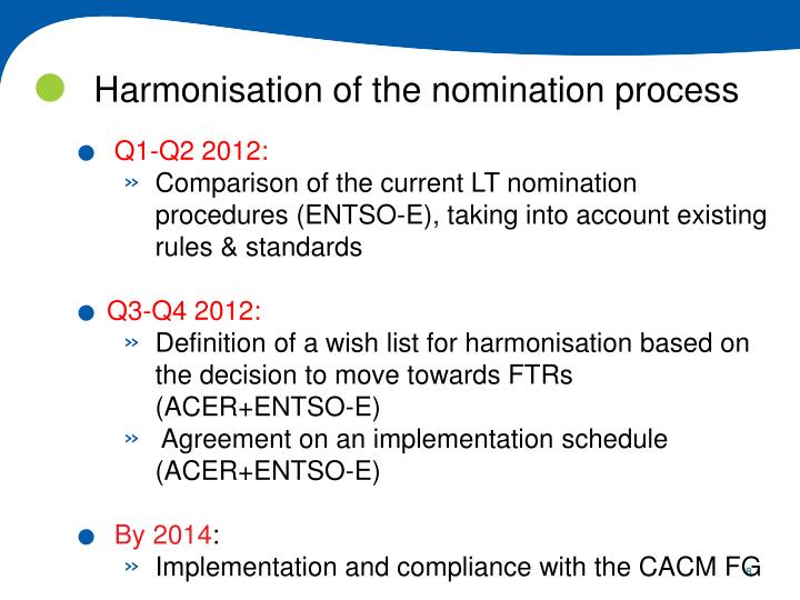 Harmonisation of the nomination process