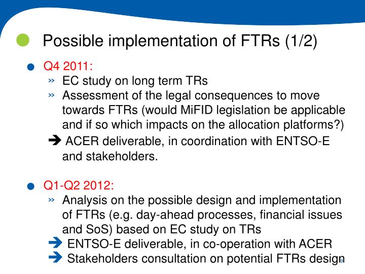 Possible implementation of FTRs (1/2)