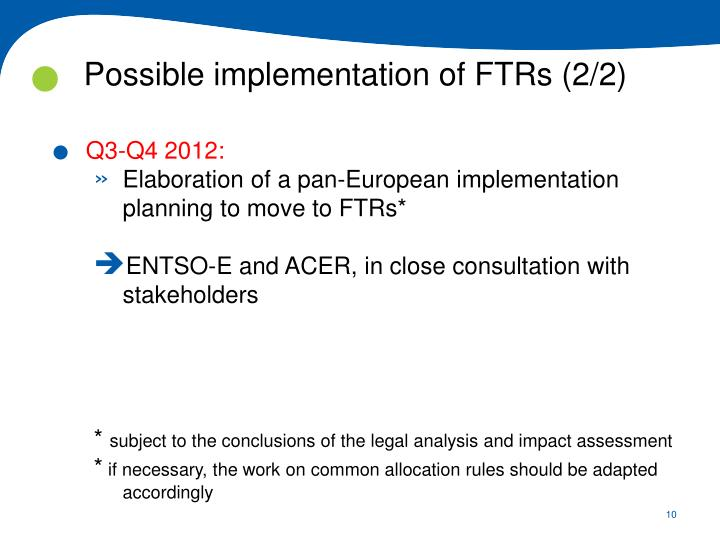 Possible implementation of FTRs (2/2)
