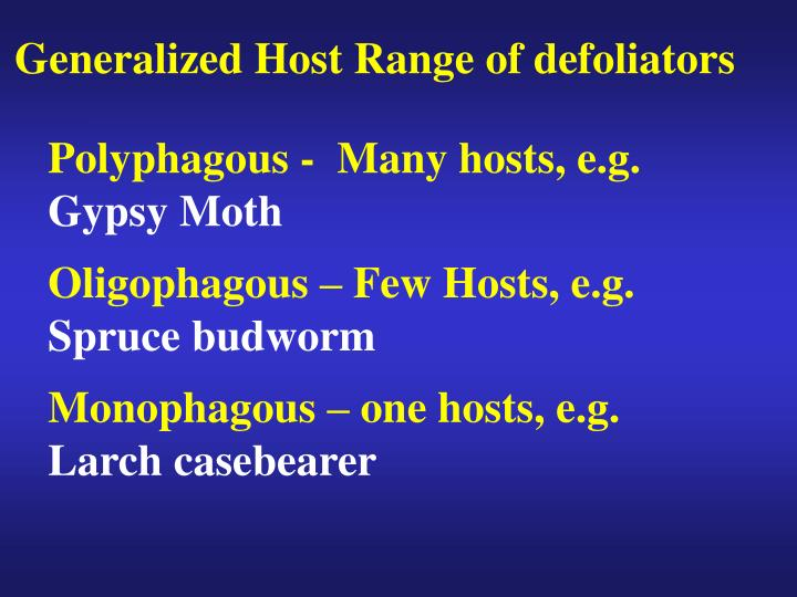 Generalized Host Range of defoliators