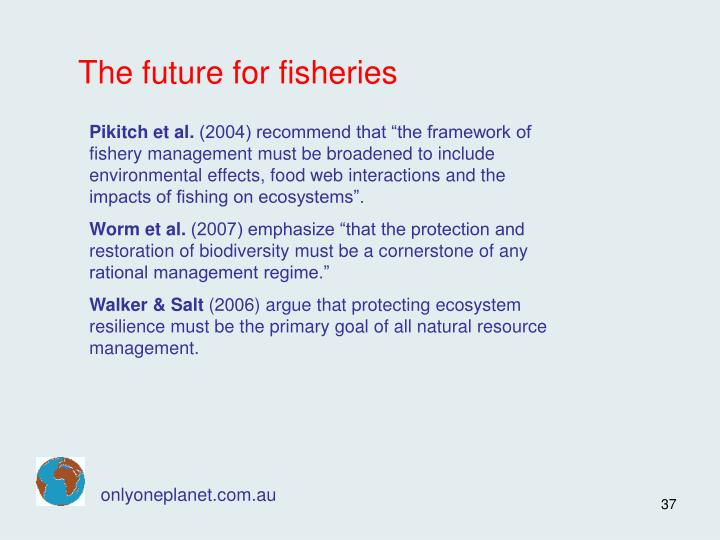 The future for fisheries