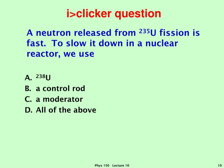 i>clicker question