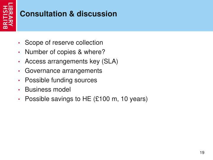 Consultation & discussion
