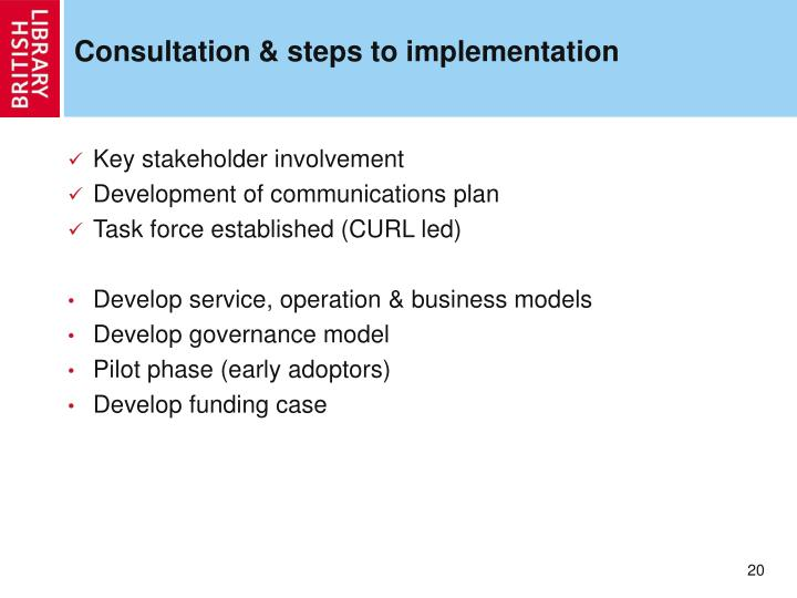 Consultation & steps to implementation