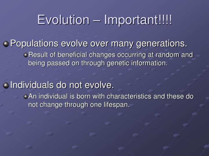 Evolution – Important!!!!