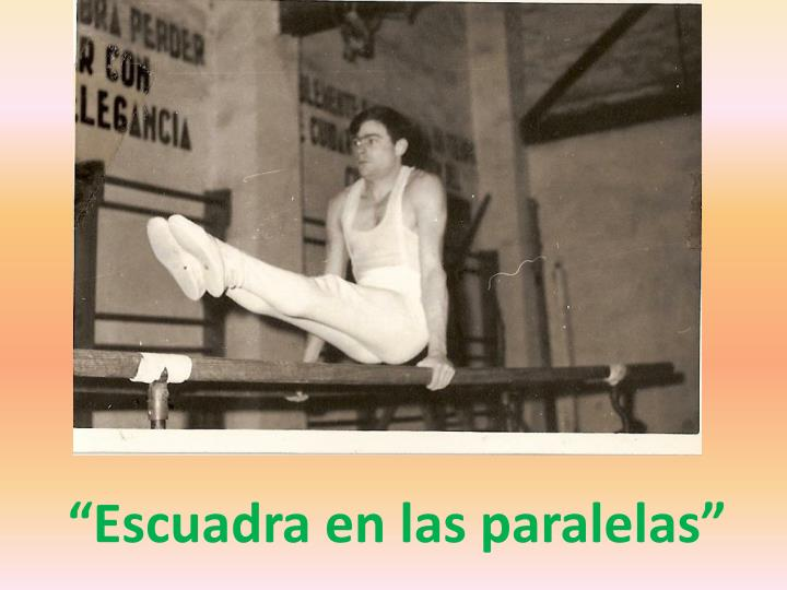 """""""Escuadra en las paralelas"""""""