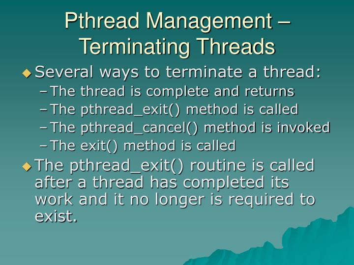 Pthread Management – Terminating Threads
