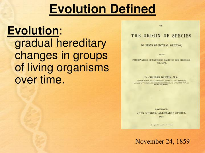 Evolution Defined