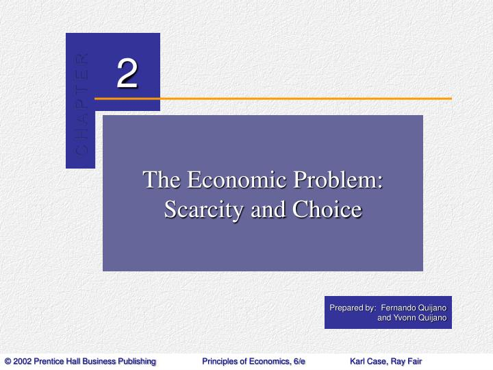 The economic problem scarcity and choice