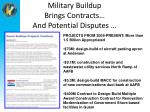 military buildup brings contracts and potential disputes