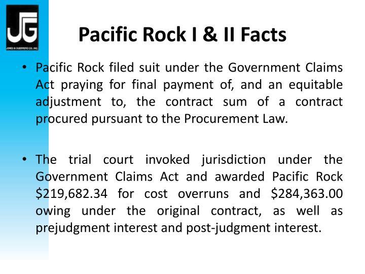 Pacific Rock I & II Facts