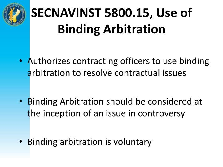 SECNAVINST 5800.15, Use of Binding Arbitration