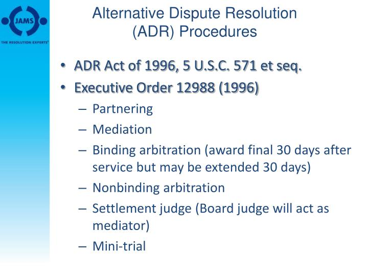 Alternative Dispute Resolution (ADR) Procedures