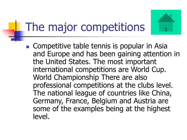 The major competitions