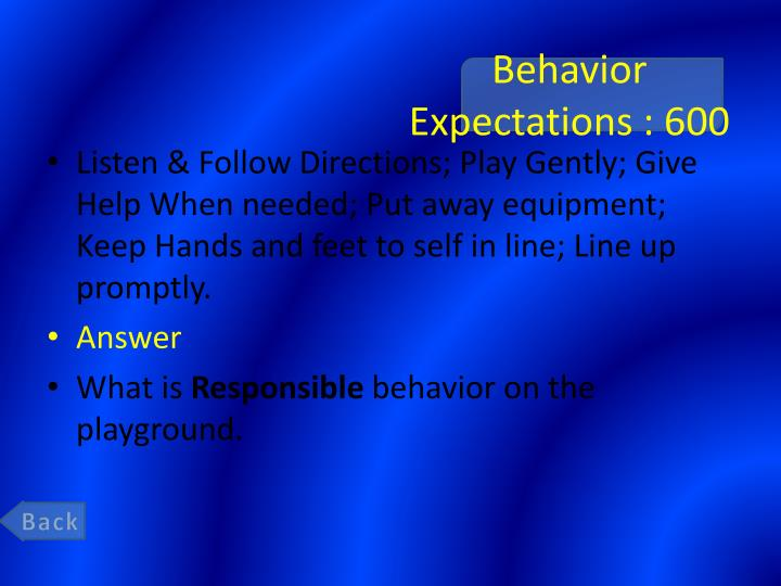 Behavior Expectations : 600
