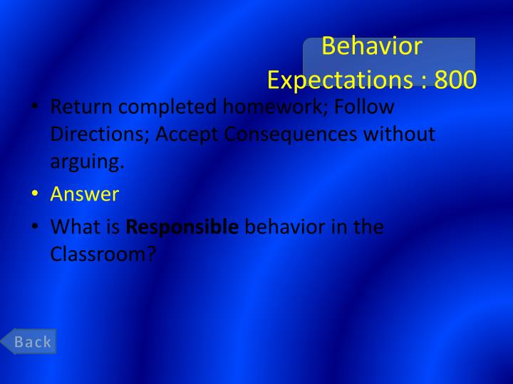 Behavior Expectations : 800