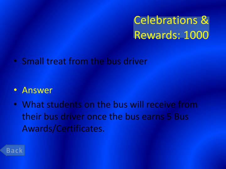 Celebrations & Rewards: 1000
