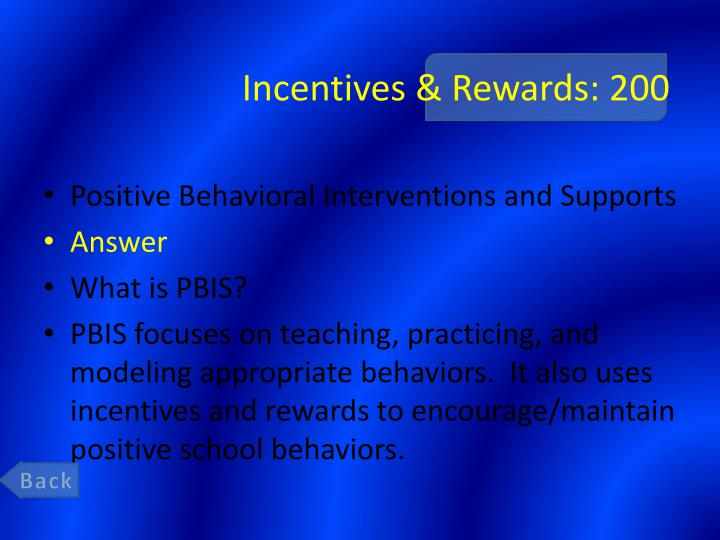 Incentives & Rewards: 200