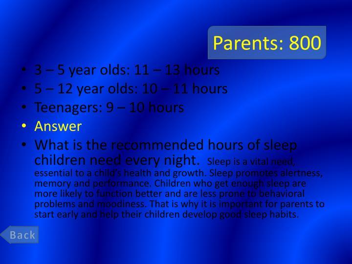 Parents: 800