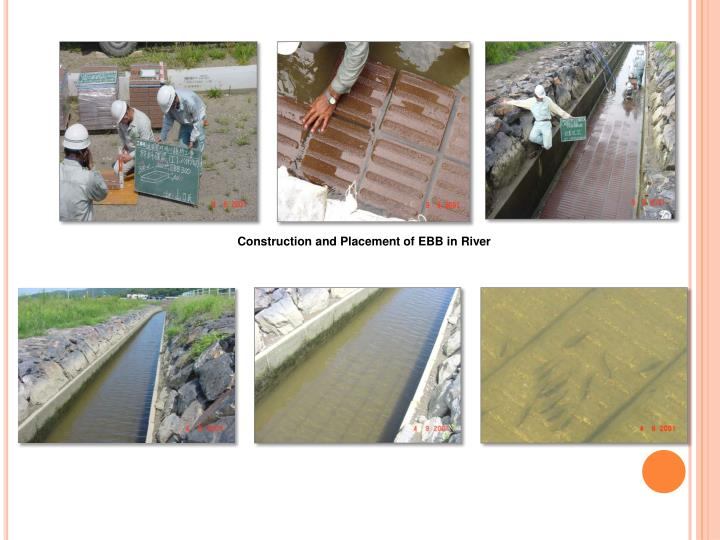 Construction and Placement of EBB in River