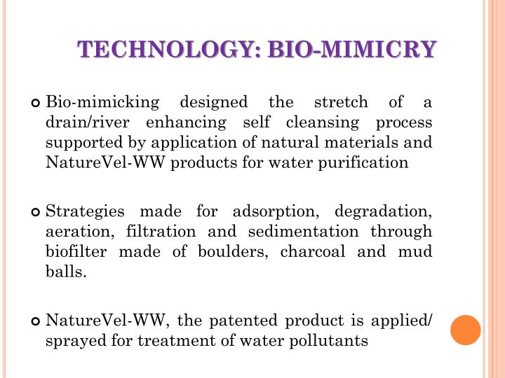 TECHNOLOGY: BIO-MIMICRY