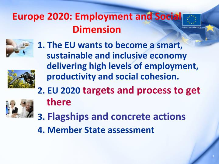 Europe 2020: Employment and Social Dimension